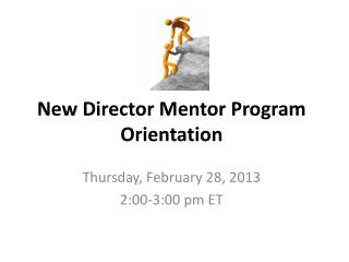 New Director Mentor Program Orientation