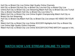 HULL CITY vs BRISTOL CITY LIVE & HIGHLIGHTS ONLINE TV