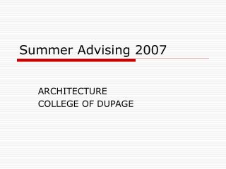 Summer Advising 2007