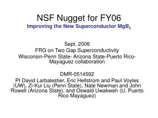 NSF Nugget for FY06 Improving the New Superconductor MgB 2