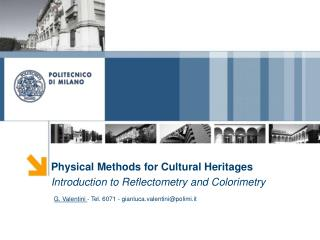 Physical Methods for Cultural Heritages Introduction to Reflectometry and Colorimetry