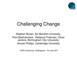 Challenging Change