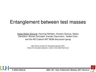 Entanglement between test masses