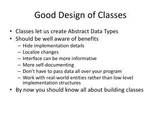 Good Design of Classes