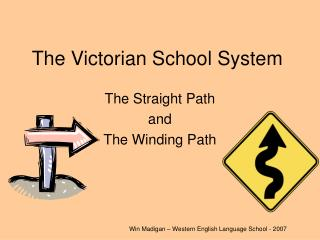 The Victorian School System