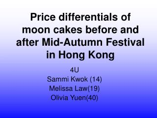 Price differentials of moon cakes before and after Mid-Autumn Festival in Hong Kong
