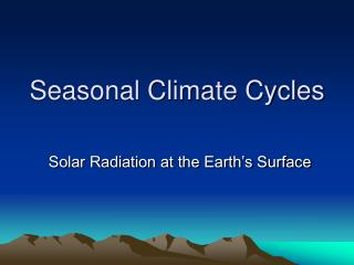 Seasonal Climate Cycles