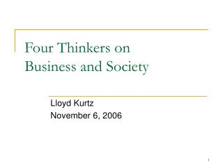 Four Thinkers on Business and Society