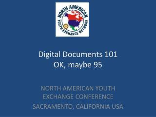 Digital Documents 101 OK, maybe 95