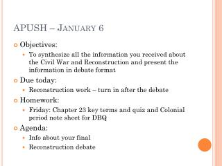 APUSH – January 6
