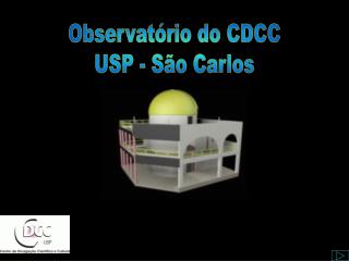 A bertura do Setor de Astronomia - CDCC