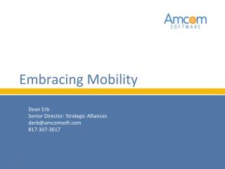 Embracing Mobility