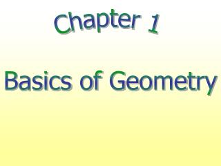 Chapter 1 Basics of Geometry