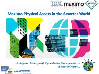 Maximo Physical Assets in the Smarter World