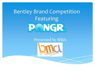 Bentley Brand Competition Featuring