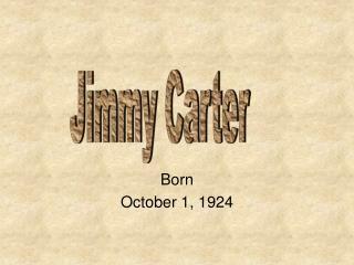 Born  October 1, 1924
