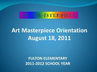 FULTON ELEMENTARY 2011-2012 SCHOOL YEAR