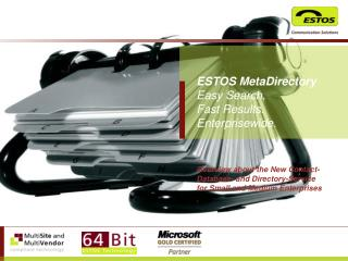 ESTOS MetaDirectory Easy Search, Fast Results. Enterprisewide.