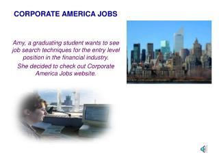 CORPORATE AMERICA JOBS