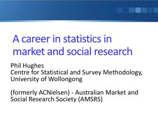A career in statistics in market and social research
