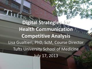 Digital Strategies for  Health Communication Competitive Analysis