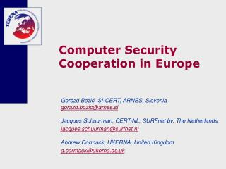 Computer Security Cooperation in Europe