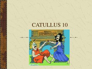 CATULLUS 10