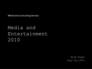 Media and Entertainment 2010