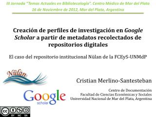 """III Jornada """"Temas Actuales en Bibliotecología"""". Centro Médico de Mar del Plata"""