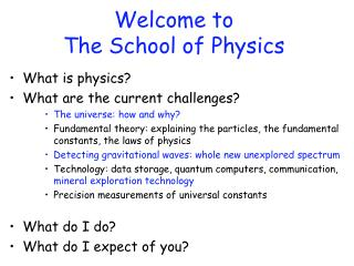 Welcome to  The School of Physics