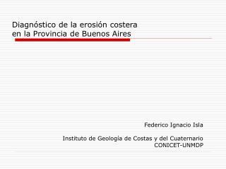 Diagnóstico de la erosión costera  en la Provincia de Buenos Aires