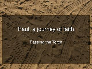 Paul: a journey of faith