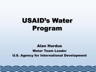 USAID�s Water Program