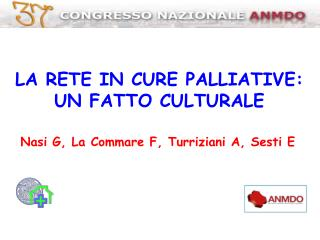 LA RETE IN CURE PALLIATIVE:  UN FATTO CULTURALE