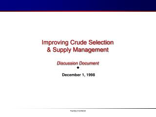 Improving Crude Selection  & Supply Management Discussion Document