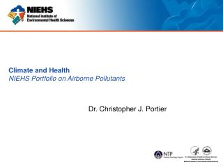 Climate and Health NIEHS Portfolio on Airborne Pollutants