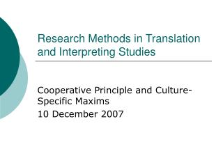 Research Methods in Translation and Interpreting Studies