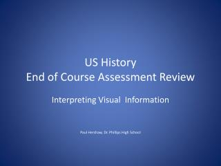 US History End of Course Assessment Review