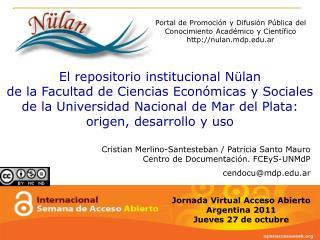 Jornada Virtual Acceso Abierto  Argentina 2011 Jueves 27 de octubre