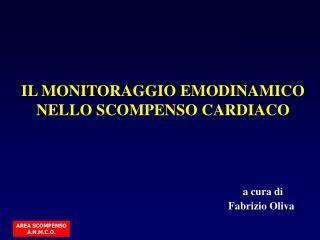 IL MONITORAGGIO EMODINAMICO NELLO SCOMPENSO CARDIACO