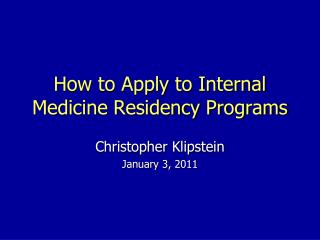 How to Apply to Internal Medicine Residency Programs