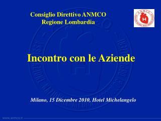 Milano, 15 Dicembre 2010, Hotel Michelangelo