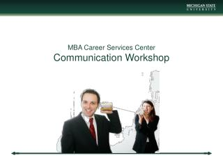 MBA Career Services Center Communication Workshop