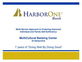 Multi-Service Approach to Fostering Improved Individual and Family Self-Sufficiency