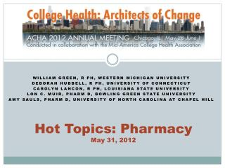 Hot Topics: Pharmacy May 31, 2012