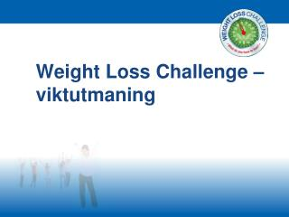 Weight Loss Challenge – viktutmaning