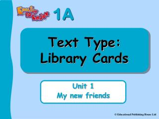 Text Type: Library Cards