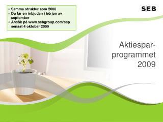 Aktiespar-programmet 2009