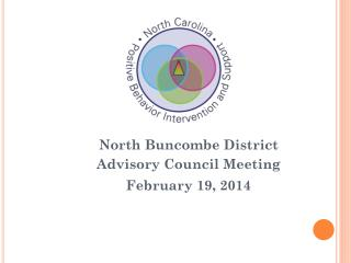 North Buncombe District  Advisory Council Meeting February 19, 2014