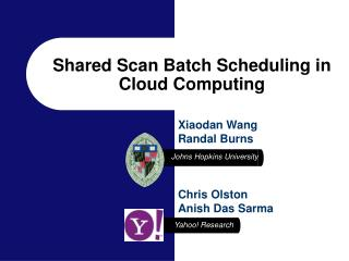 Shared Scan Batch Scheduling in Cloud Computing